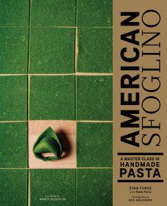 Evan Funke, American Sfoglino: A Master Class in Handmade Pasta