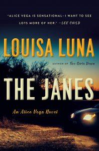 Louisa Luna, The Janes