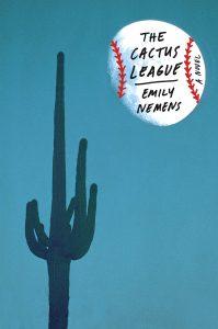 Emily Nemens, The Cactus League