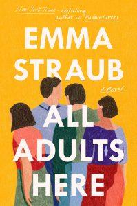 Emma Straub, All Adults Here