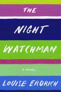 Louise Erdrich,The Night Watchman