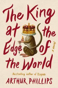 Arthur Phillips, The King at the Edge of the World