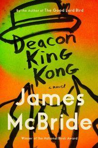 James McBride,Deacon King Kong
