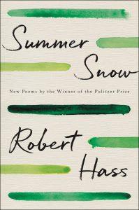 Robert Hass, Summer Snow