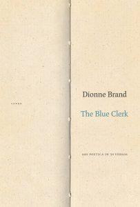 Dionne Brand's The Blue Clerk