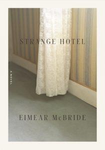 Eimear McBride, Strange Hotel