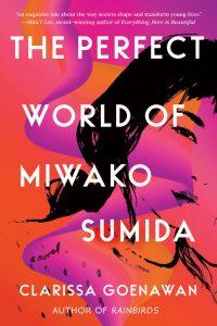 Clarissa Goenawan, The Perfect World of Miwako Sumida