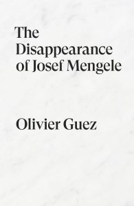 The Disappearance of Josef Mengele