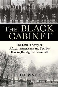 Jill Watts,The Black Cabinet