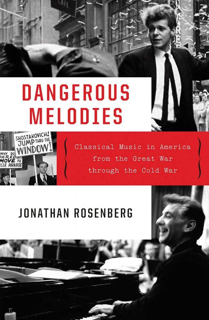 Dangerous Melodies_Jonathan Rosenberg