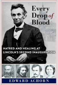 Edward Achorn,Every Drop of Blood