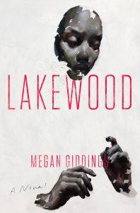 Megan Giddings,Lakewood