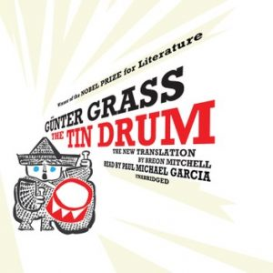 Gunter Grass's Tin Drum.