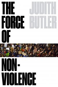 Judith Butler, The Force of Non-Violence