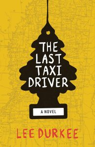 Lee Durkee,The Last Taxi Driver
