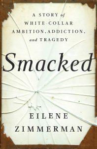 Eilene Zimmerman, Smacked