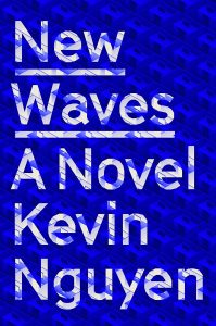 Kevin Nguyen,New Waves