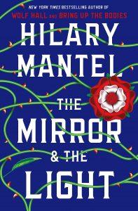 Hilary Mantel, The Mirror & The Light