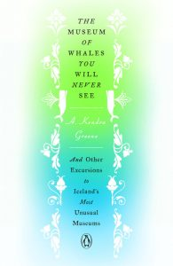 A. Kendra Greene,The Museum of Whales You Will Never See