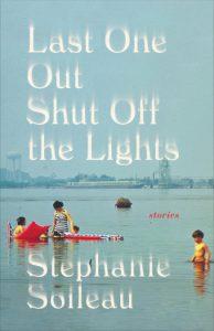 Stephanie Soileau,Last One Out Shut Off the Lights
