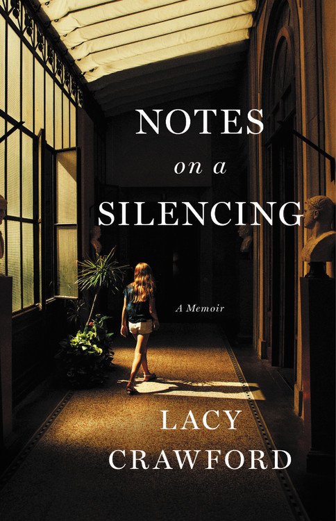 Lacy Crawford,Notes on a Silencing