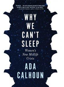 Ada Calhoun, Why We Can't Sleep