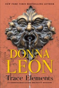 Donna Leon, Trace Elements