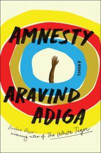 Aravind Adiga, Amnesty