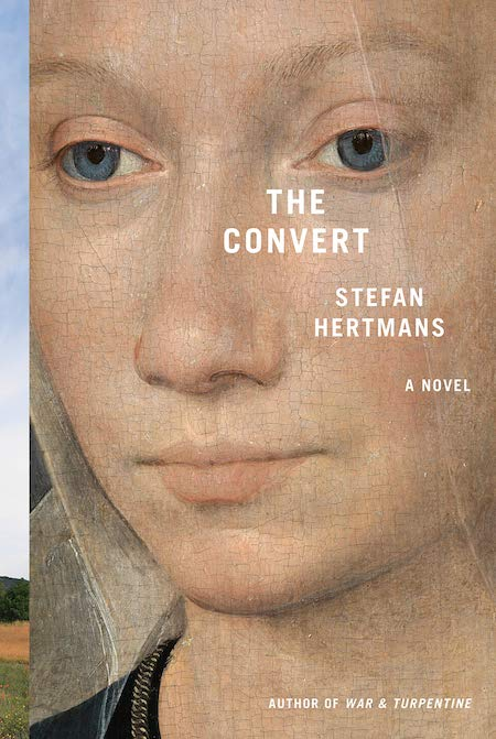 Stefan Hertmans, tr. David McKay, <em>The Convert</em>; design by Jenny Carrow, image by Hans Memling (Pantheon, February 4)