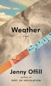 Jenny Offill, Weather; design by John Gall (Knopf, February 11)