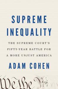 Supreme Inequality_Adam Cohen