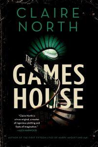 claire north the gameshouse