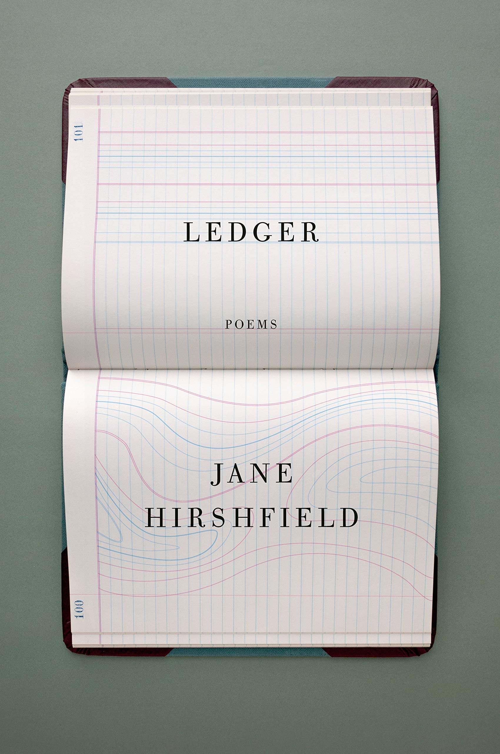 Jane Hirshfield,Ledger; cover design by John Gall (Knopf, March 10)