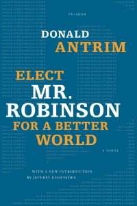 donald antrim elect mr. robinson for a better world