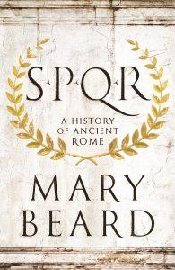 Mary Beard's SPQR: A History of Ancient Rome