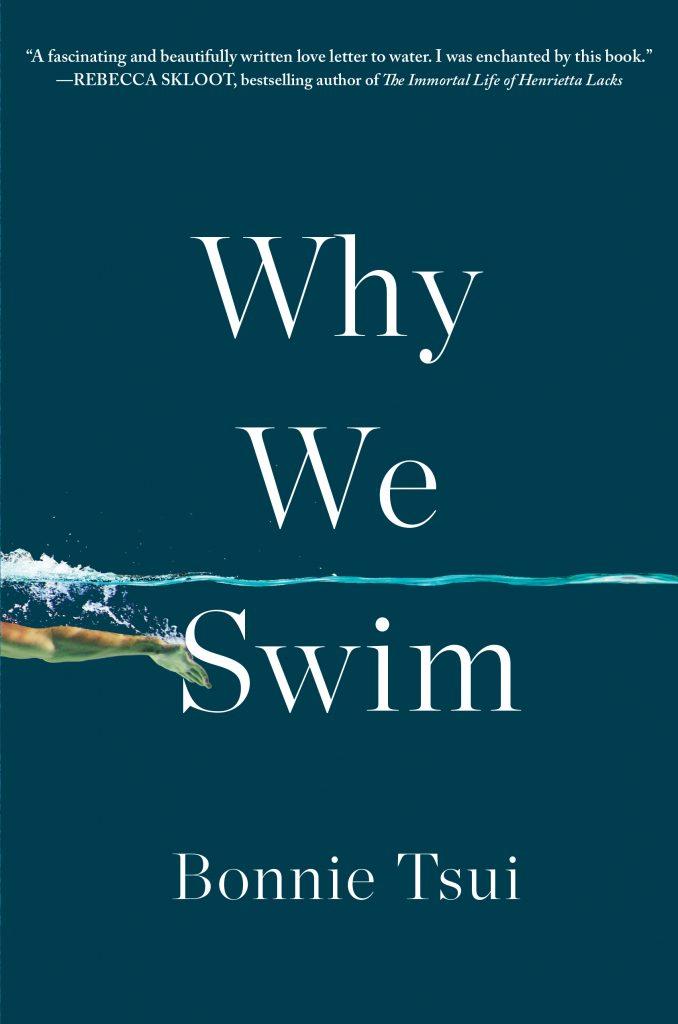 """""""Why We Swim"""" by Bonnie Tsui"""