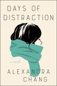 Days of Distraction_Alexandra Chang