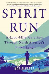 Spirit Run_Noe Alvarez