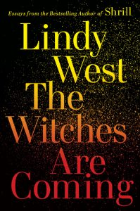 lindy west the witches are coming