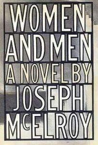 Joseph McElroy, Women and Men