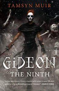 Tamsyn Muir, Gideon the Ninth