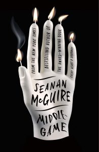 Seanan McGuire, Middlegame