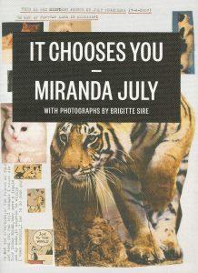 miranda july it chooses you