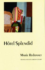 Marie Redonnet's Hotel Splendid