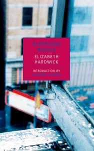 Elizabeth Hardwick Sleepless Nights