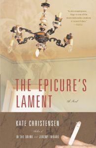 Kate Christensen's The Epicure's Lament