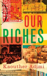 Our Riches_Kaouther Adimi