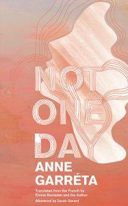 Anne Garréta Not One Day