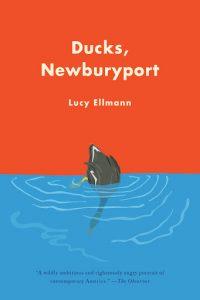 Lucy Ellmann, Ducks, Newburyport