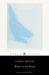 James Welch, Winter in the Blood